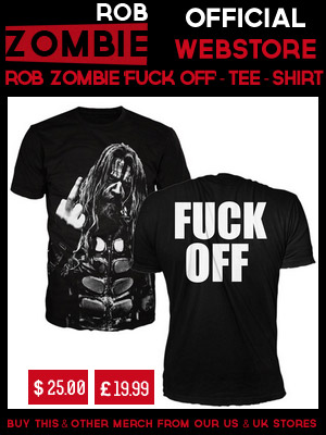 ROB ZOMBIE FUCK OFF - T-SHIRT