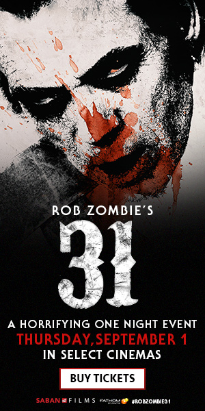 31 Rob Zombie Fathom Events Saban Films